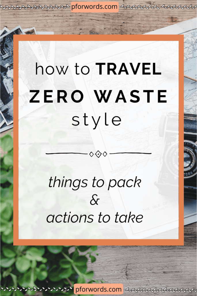 Going on vacation or a work trip soon? Here's how you can travel the zero waste style! Check out these items you should bring to avoid creating unnecessary trash and the actions you can take to lessen your carbon footprint?
