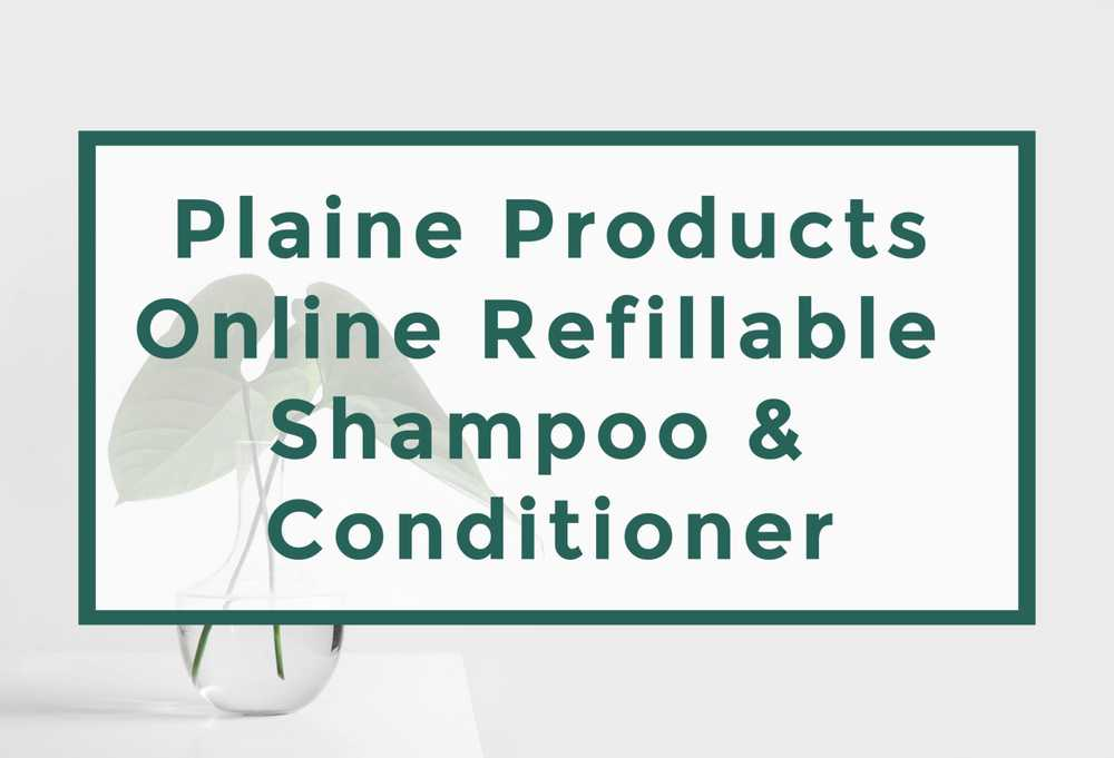 Zero Waste Liquid Shampoo and Conditioner by Plaine Products