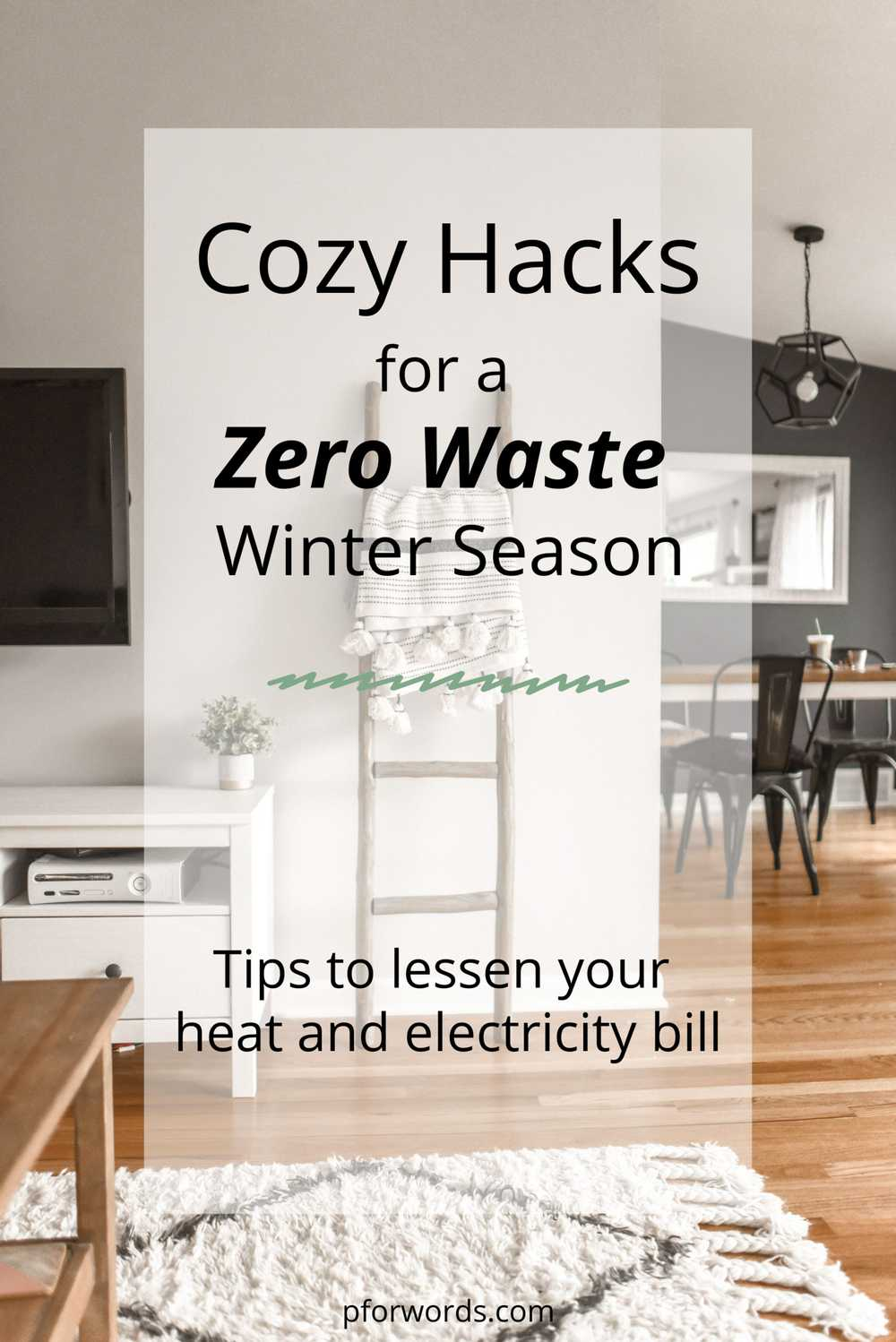 These tips help me cut down on my heating and electricity bill, while making my home super cozy! Bonus: it saves me a ton of money too!
