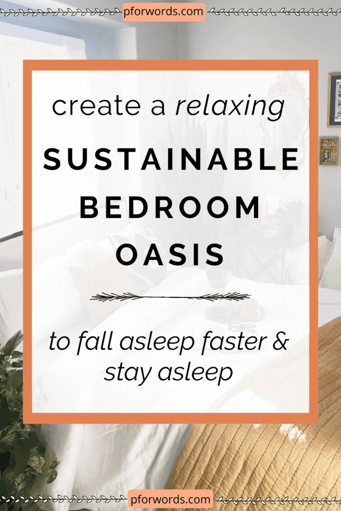 I had trouble falling asleep and staying asleep until I implemented these 6 actions into my life. Now, I have an eco-friendly bedroom and promotes a better sleep cycle. #zerowaste #bedroom #zerowastetips